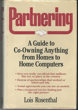 Image for Partnering A Guide to Co-Owning Anything from Homes to Home Computers