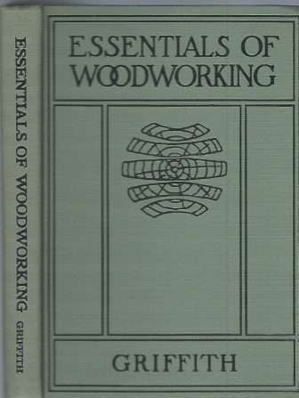 Image for Essentials Of Woodworking A Textbook for Schools