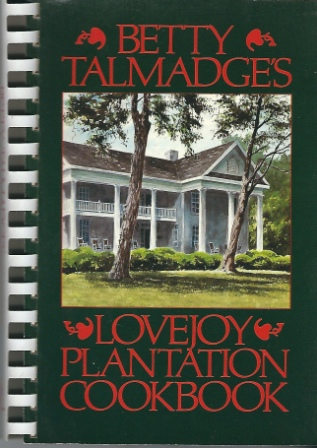 Image for Betty Talmadge's Lovejoy Plantation Cookbook