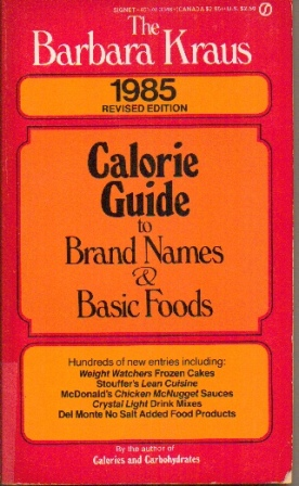 Image for Calorie Guide To Brand Names And Basic Foods 1985 Revised Edition