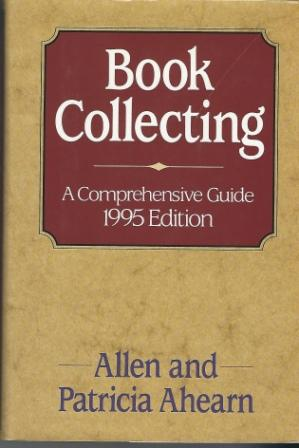 Image for Book Collecting, A Comprehensive Guide, 1995 Edition