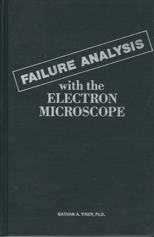 Image for Failure Analysis With The Electron Microscope