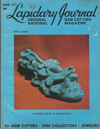 Image for Lapidary Journal, March 1977, Volume 30 Number 12 Original National Gem Cutting Magazine