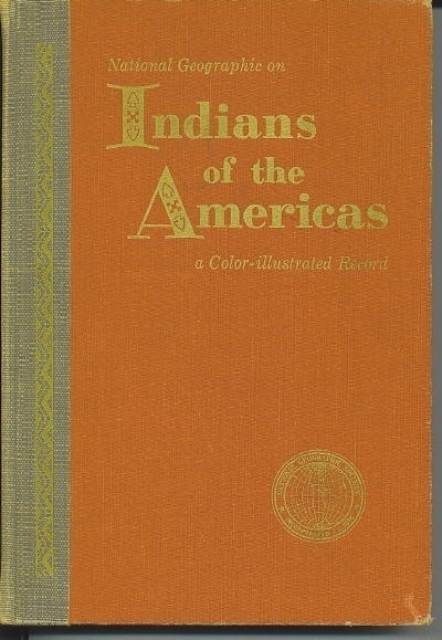 Image for Indians Of The Americas A Color-Illustrated Record
