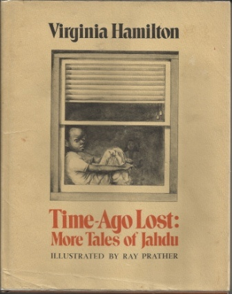 Image for Time-ago Lost More Tales of Jahdu