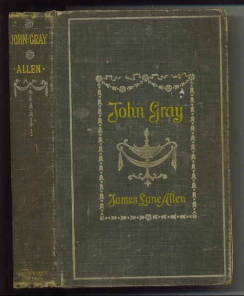 Image for John Gray, A Kentucky Tale of the Olden Time