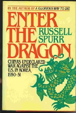 Image for Enter The Dragon: China's Undeclared War Against The U. S. In Korea 1950-1951