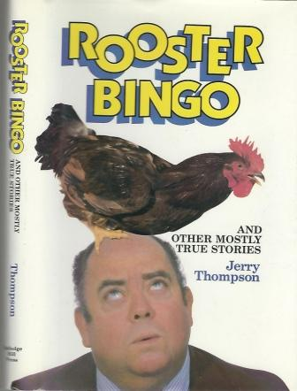Image for Rooster Bingo, And Other Mostly True Stories