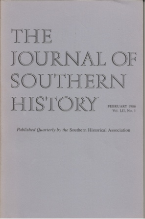 Image for The Journal Of Southern History, February 1986 Vol. LII, No. 1
