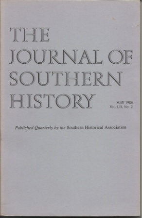 Image for The Journal Of Southern History, May 1986 Vol. LII, No. 2