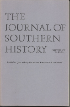 Image for The Journal Of Southern History February 1989 Vol. LV, No. 1
