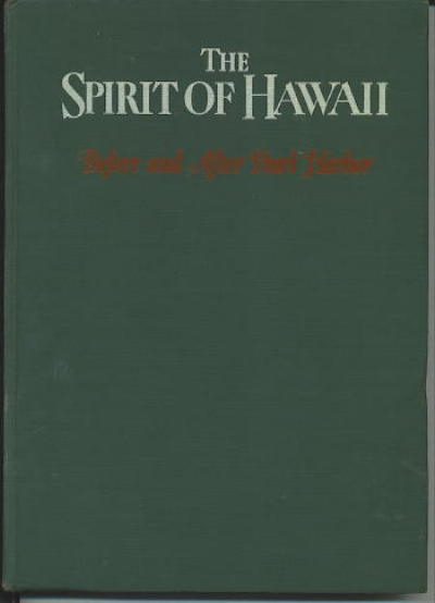 Image for The Spirit Of Hawaii Before and after Pearl Harbor