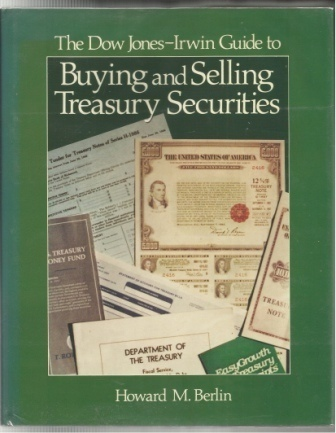 Image for The Dow Jones-Irwin Guide To Buying And Selling Treasury Securities
