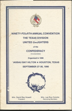 Image for The Texas Division United Daughters Of The Confederacy Ninety-Fourth Annual Convention