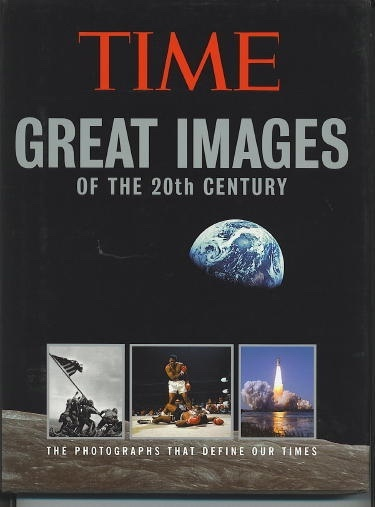 Image for Great Images Of The 20th Century The Photographs That Define Our Times