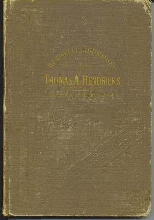 Image for Memorial Addresses On The Life And Character Of Thomas A. Hendricks (Vice-President of the United States)