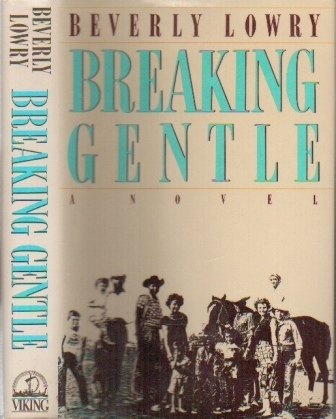 Image for Breaking Gentle, A Novel