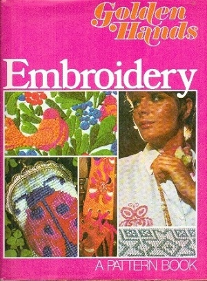 Image for Embroidery A Golden Hands Pattern Book