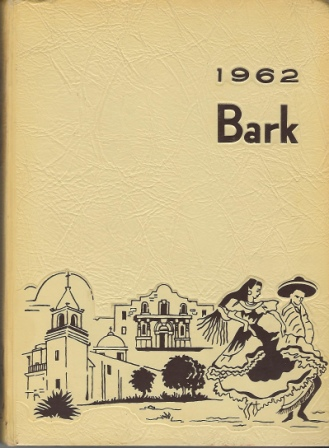 Image for The 1962 Bark, Luther Burbank Vocational High School, San Antonio, Texas