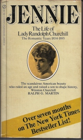 Image for Jennie The Life of Lady Randolph Churchill, the Romantic Years 1854-1895