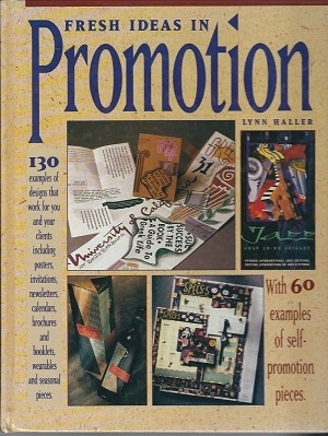 Image for Fresh Ideas In Promotion With 60 Examples of Self-Promotion Pieces