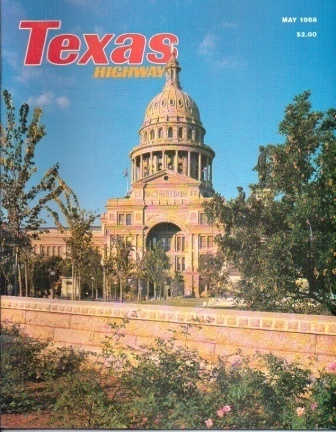 Image for Texas Highways Magazine May 1988 The Official Texas State Travel Magazine