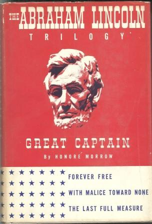 Image for Great Captain  Three 'Lincoln' Novels: Forever Free; With Malice Toward None; the Last Full Measure