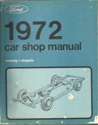 Image for 1972 Car Shop Manual: Ford Volume I Chassis
