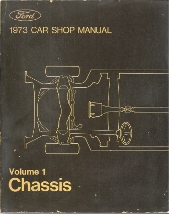 Image for 1973 Car Shop Manual: Ford Volume 1, Chassis