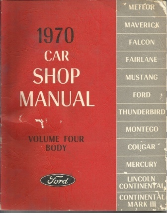 Image for 1970 Car Shop Manual: Ford Volume Four: Body