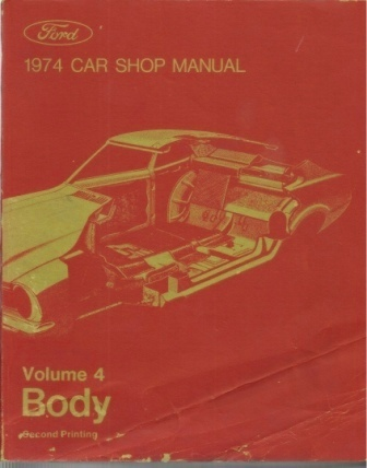 Image for 1974 Ford Car Shop Manual Volume 4 Body