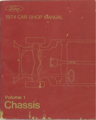 Image for 1974 Car Shop Manual: Ford Volume 1 Chassis