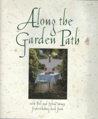 Image for Along The Garden Path [Fredericksburg Herb Farm]