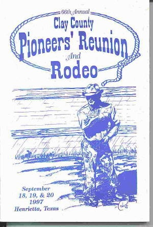 Image for 66th Annual Clay County Pioneers' Reunion And Rodeo 1997, Henrietta, Texas, September 18,19, & 20, 1997