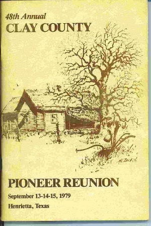 Image for 48th Annual Clay County Pioneer Reunion, Henrietta, Texas September 13-14-15, 1979