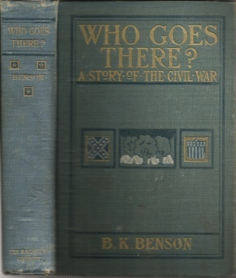 Image for Who Goes There?  The Story of a Spy in the Civil War