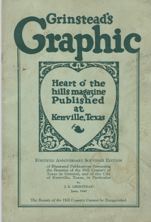 Image for Grinstead's Graphic, June,1940 Heart O' the Hills Magazine Published At Kerrville, Texas
