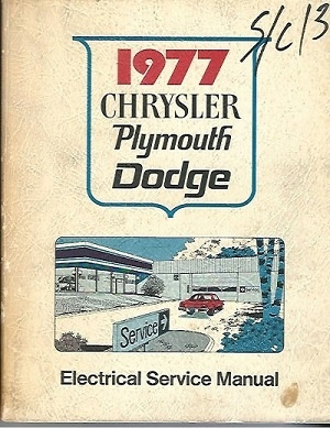 Image for 1977 Chrysler Plymouth Dodge Electrical Service Manual