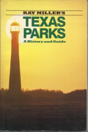 Image for Texas Parks A History and Guide