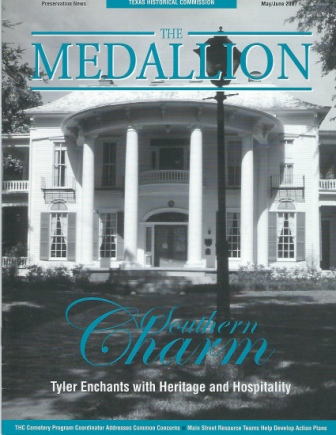 Image for The Medallion, May / June 2007 Southern Charm, Tyler Enchants with Heritage and Hospitality
