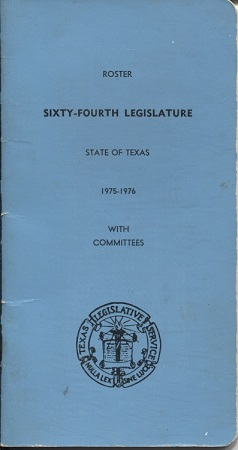 Image for Roster Sixty-fourth Legislature State Of Texas 1975-1976 With Committees