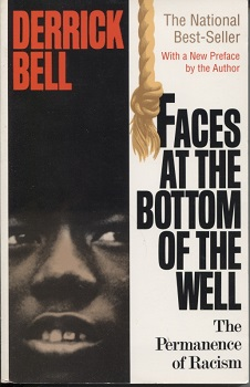 Image for Faces At The Bottom Of The Well The Permanence of Racism