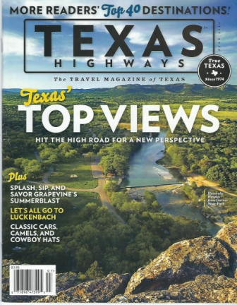 Image for Texas Highways Magazine, July 2014 The Travel Magazine of Texas: Texas' Top Views