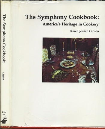 Image for The Symphony Cookbook: America's Heritage In Cookery