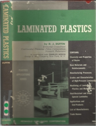 Image for Laminated Plastics Including High-Pressure and Low-Pressure Types and Reinforced Plastics