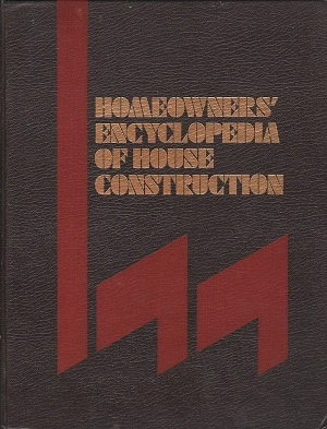 Image for Homeowners' Encyclopedia Of House Construction