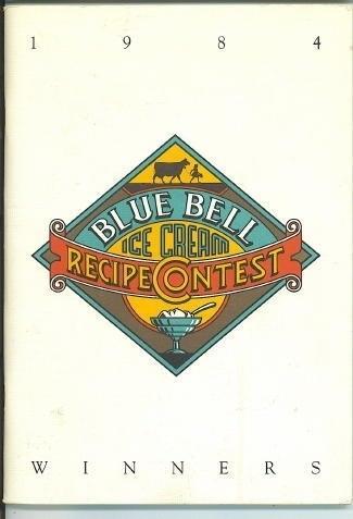 Blue Bell Ice Cream Recipe Contest Winners 1984
