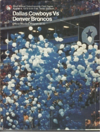 Image for Dallas Cowboys Vs Denver Broncos 32nd Annual Salesmanship Club Game, August 4, 1979 Official Souvenir Program