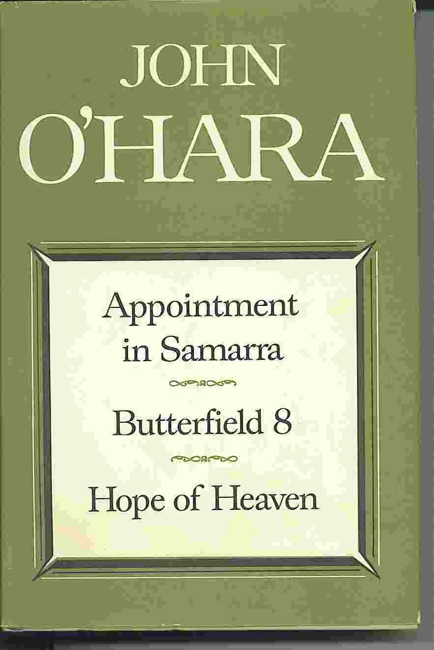 Image for Appointment In Samarra; Butterfield 8; Hope Of Heaven