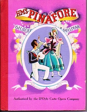 Image for H.M.S. Pinafore   Authorized by the D'Oyly Carte Opera Company